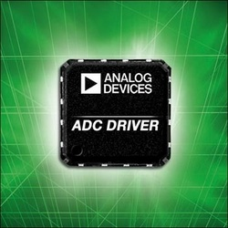 Differential Amplifier Drives High-Speed ADCs in Sensitive Communications, Medical and Radar Applications :  High-speed amp achieves SFDR more than 6 dB better than competing devices and maintains performance over an input bandwidth range of dc to more than 100 MHz.