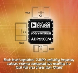 Analog Devices Introduces Compact Buck-Boost Regulators with Ultra-Fast Switching Frequency :  Single-chip ADP2503 and ADP2504 dc-to-dc converters provide seamless switching mode transitions and superior efficiency for portable consumer, medical, and industrial applications.