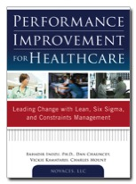 Performance Improvement for Healthcare Book Combines Methodologies for a Best of Breed Must Read