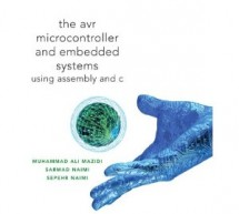 The AVR microcontroller and embedded systems: using Assembly and C – AVR E-Book