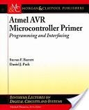Atmel AVR Microcontroller Primer: Programming and Interfacing - AVR E-Book