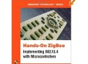 Hands-On ZigBee: Implementing 802.15.4 with Microcontrollers – AVR E-Book
