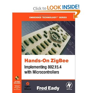 Hands-On ZigBee: Implementing 802.15.4 with Microcontrollers - AVR E-Book
