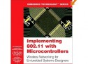 Implementing 802.11 with Microcontrollers: Wireless Networking for Embedded Systems Designers – AVR E-Book