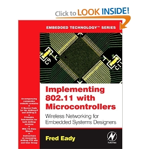 Implementing 802.11 with Microcontrollers: Wireless Networking for Embedded Systems Designers - AVR E-Book