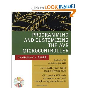 Programming And Customizing The Avr Microcontroller - AVR E-Book