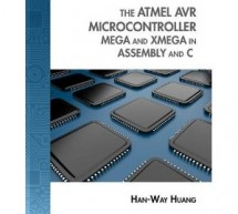 The Atmel AVR Microcontroller: MEGA and XMEGA in Assembly and C – AVR E-Book