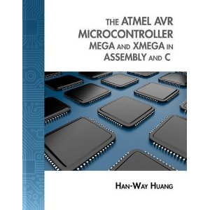 The Atmel AVR Microcontroller: MEGA and XMEGA in Assembly and C - AVR E-Book