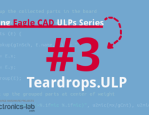 Exploring Eagle CAD ULPs #3 – Teardrops.ULP Make A Teardrop Shape Connection With Pads and Vias