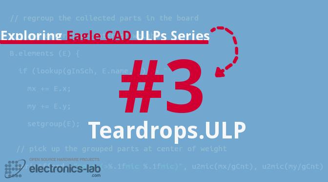 Exploring Eagle CAD ULPs #3 – Teardrops