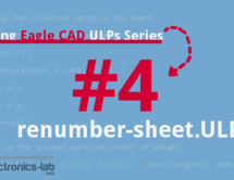 Exploring Eagle CAD ULPs #4 – Renumber The Parts Number In Order