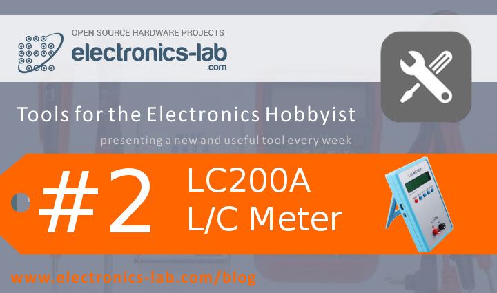 Tools for the Electronics Hobbyist Part 2- LC200A L-C Meter